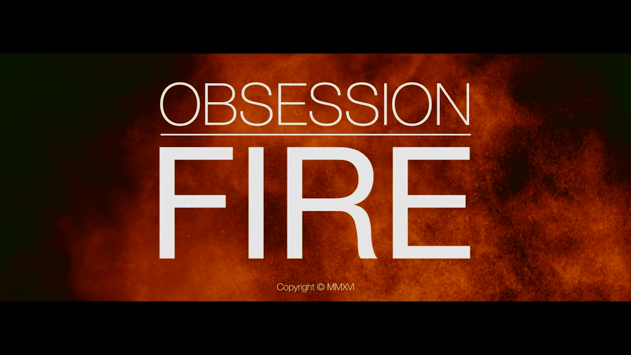 Fire by Obsession